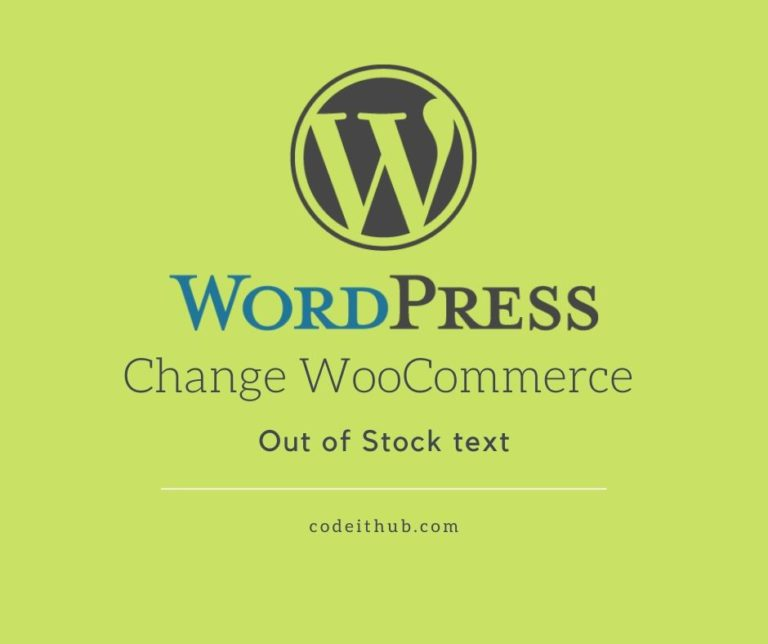 Change WooCommerce Out of Stock text