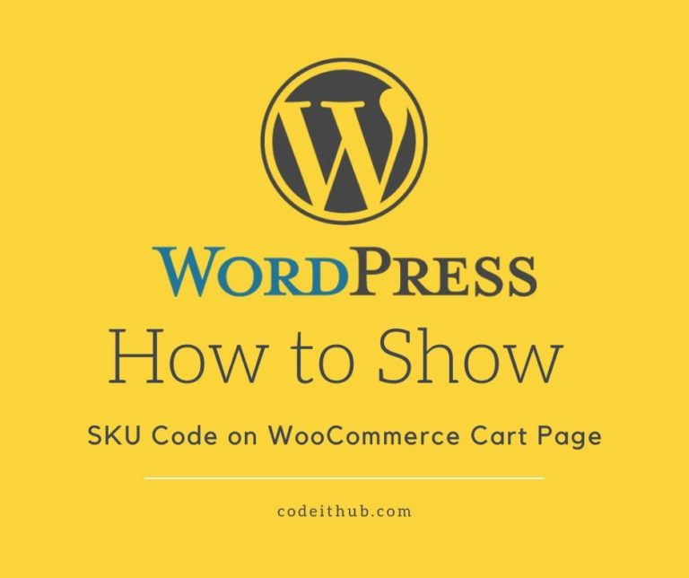How to Show SKU Code on WooCommerce Cart Page