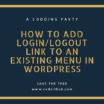 How to add LoginLogout Link to an existing menu in WordPress