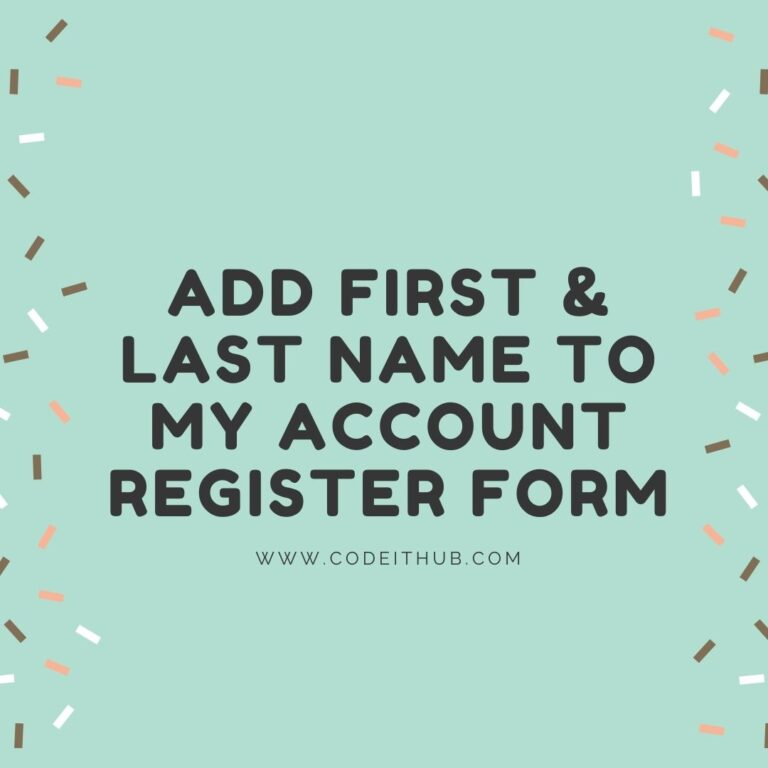 Add First & Last Name