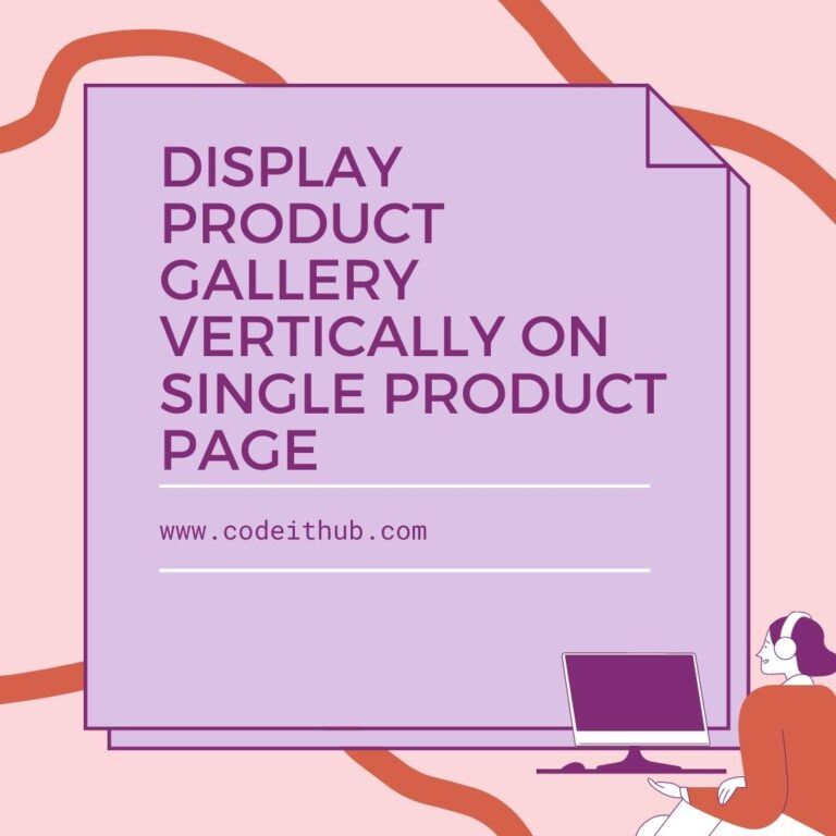 Display Product Gallery Vertically