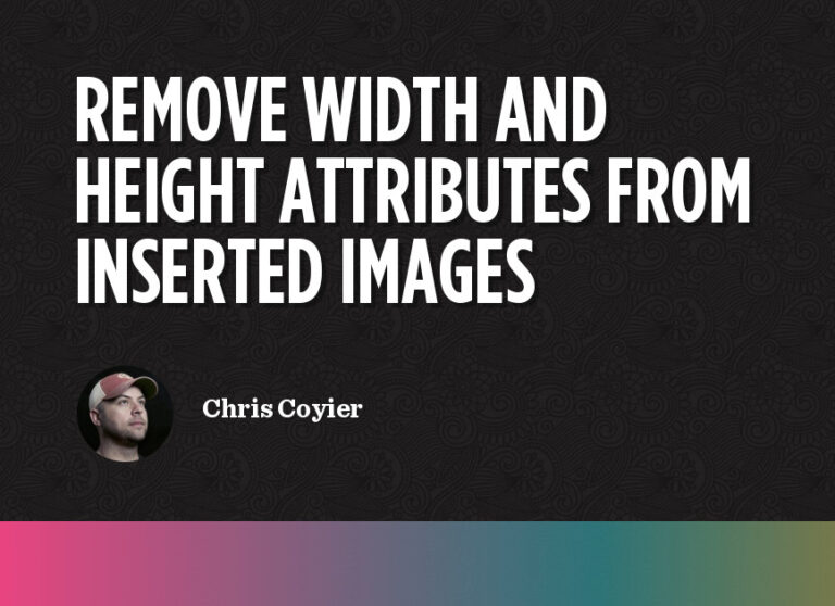 Remove Width & Height Attributes