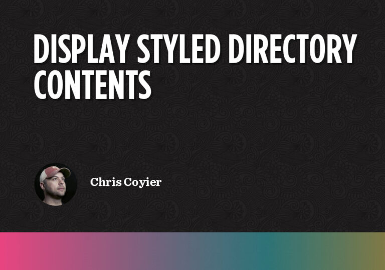 How to Display Styled Directory Contents